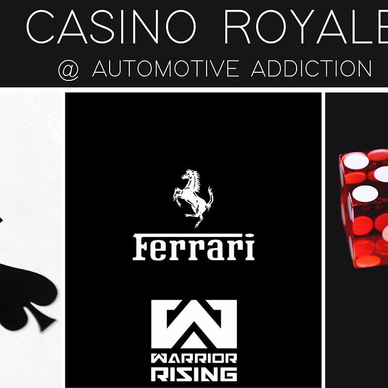Warrior Rising - Casino Royale - A Black Tie Affair