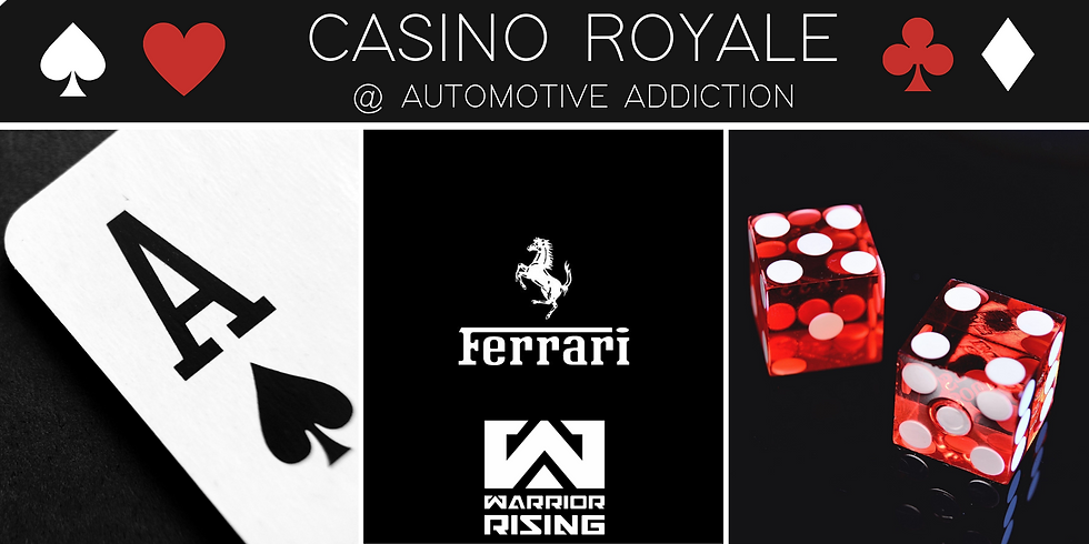Warrior Rising - Casino Royale - A Black Tie Affair