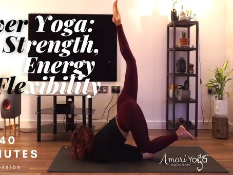 40 Min Power Yoga Workout - Strength & Energy & Flexibility l Amari Yoga Horsham l Yoga with Silvia