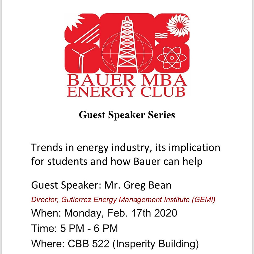 Bauer MBA Energy Club - Trends in Energy Industry