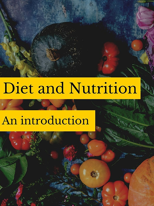 Diet and Nutrition: An Introduction
