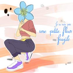 Je ne suis pas une petite fleur fragile