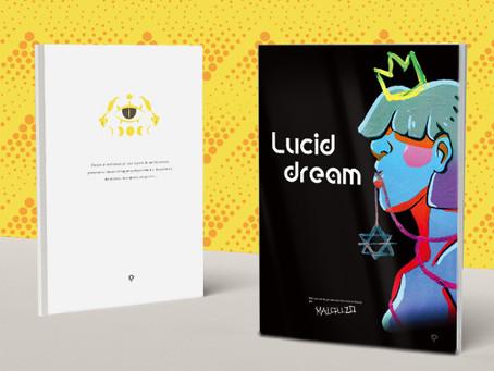 Lucid dream - Peintures & Histoires courtes