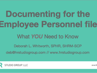 Defensible Documentation: Documenting for the Employee Personnel File