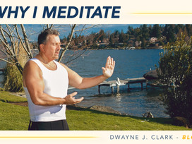 Why I Meditate – And Why You Should Too!