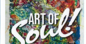 2019 Art of SOUL! Juried Art Show