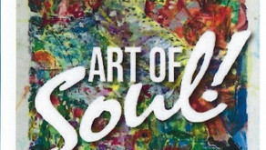 2019 Art of SOUL! Juried Art Show