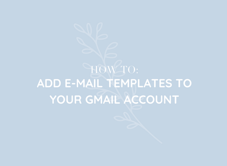 How to: Add E-mail Templates in G-mail