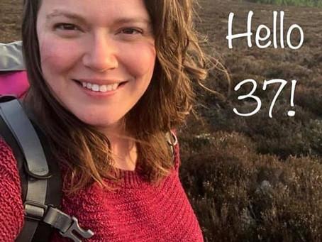 Birthday Musings - Hello 37!