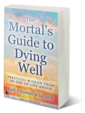 The Mortal's Guide to Dying Well