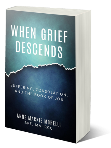 When Grief Descends: Suffering, Consolation, And The Book Of Job