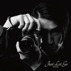 Just Let Go/岡本幸成