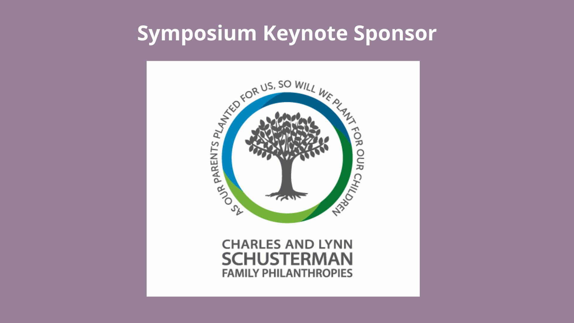 Charles and Lynn Schustermann Family Foundation