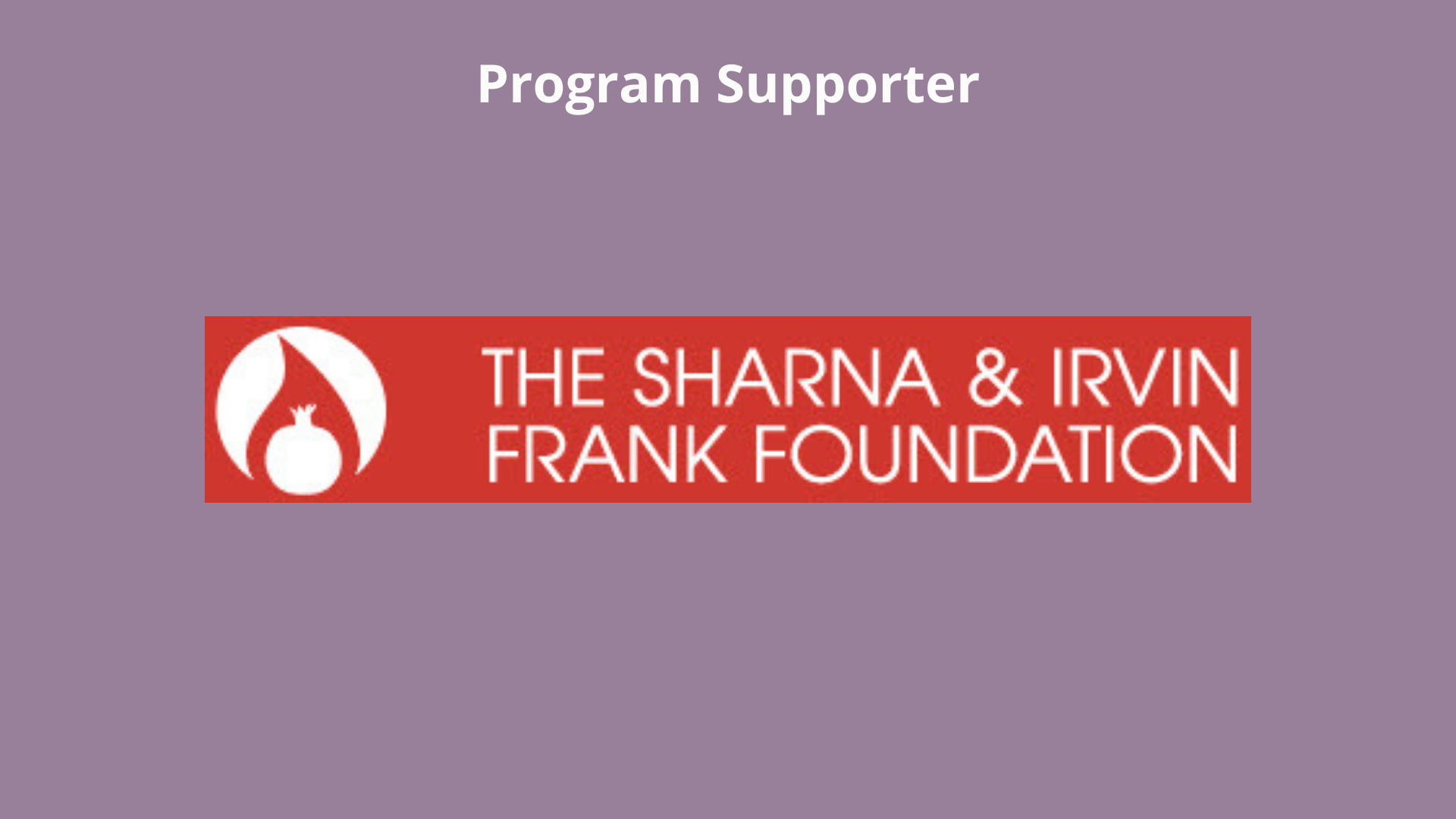 Sharna & Irvin Frank Foundation