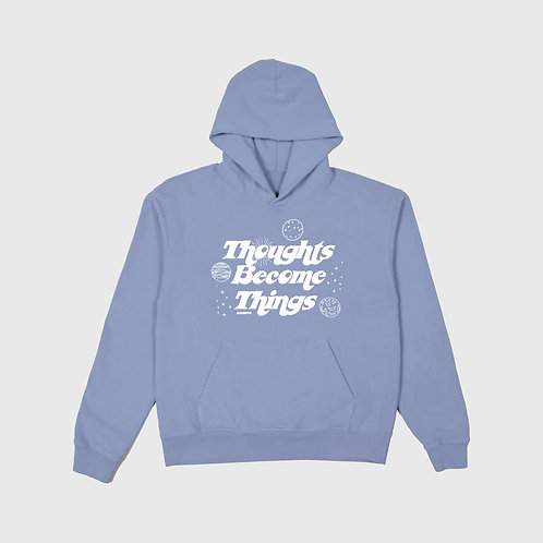 Thoughts Become Things Hoodie (Slate)