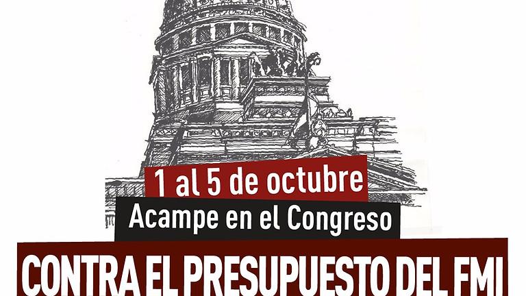 Acampe en el Congreso contra el Presupuesto del FMI