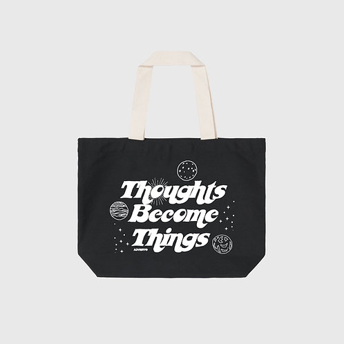 Thoughts Become Things Tote (Black)