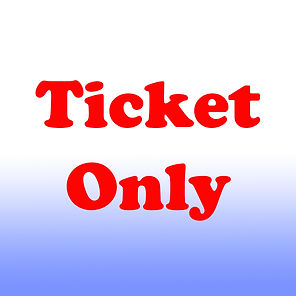 ticket only.jpg