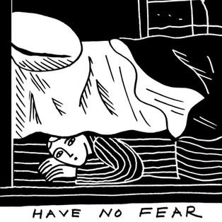 HAVE NO FEAR.jpg