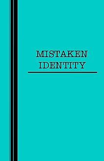 mistakenidentity.png
