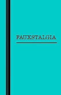fauxstalgia.png