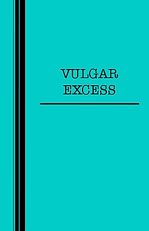 vulgarexcess.png