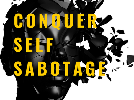 end self sabotage