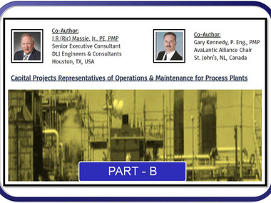 Capital Projects Representatives of Operations & Maintenance for Process Plants, Part B (2020-08-05)