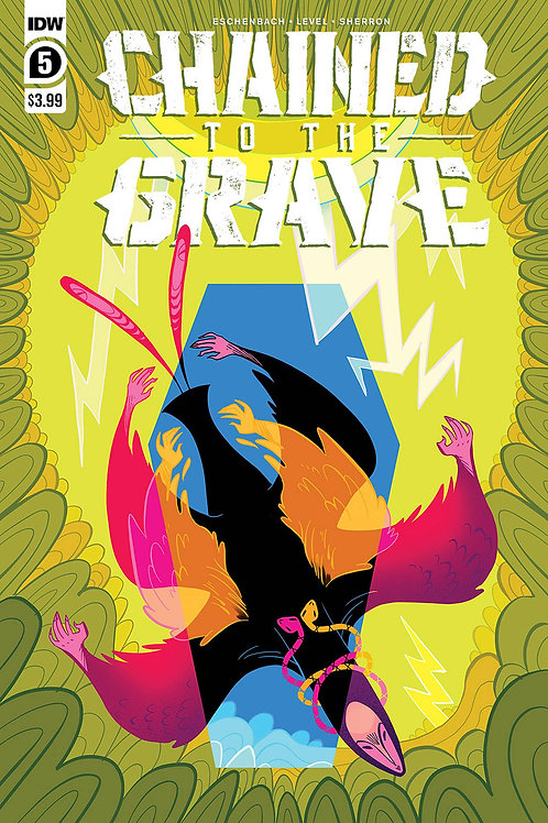 CHAINED TO THE GRAVE #5 (OF 5) IDW PUBLISHING (W) Brian Level, Andrew Eschenbach