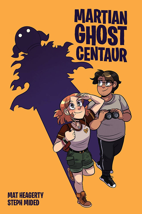 MARTIAN GHOST CENTAUR SC ONI PRESS INC. (W) Mat Heagerty (A) Steph Mided The tow