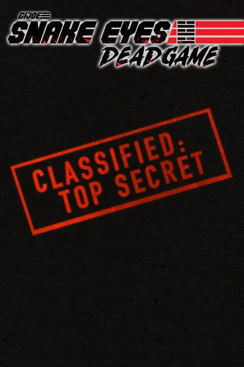 SNAKE EYES DEADGAME #5 (OF 5) CVR B LIEFELD IDW PUBLISHING (W) Rob Liefeld, Chad