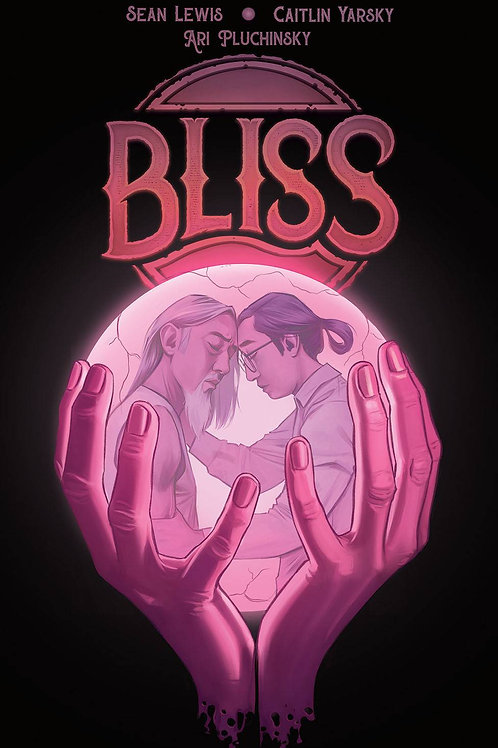 BLISS TP IMAGE COMICS (W) Sean Lewis (A/CA) Caitlin Yarsky There's a drug called
