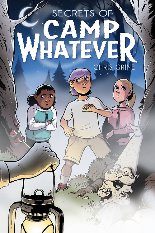 SECRETS OF CAMP WHATEVER SC ONI PRESS INC. (W/A) Chris Grine Eleven-year-old Wil