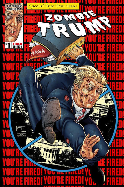 Graded Your Fired Zombie Trump