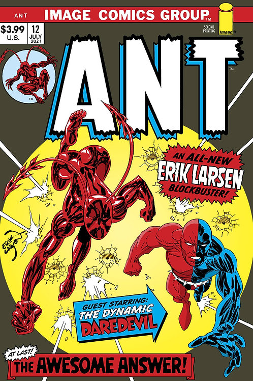 """ANT #12 2ND PTG IMAGE COMICS (W/A/CA) Erik Larsen END OF STORY ARC  """"THE ANSWER!"""
