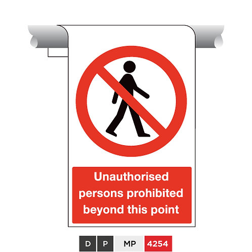 Unauthorised persons prohibited beyond this point