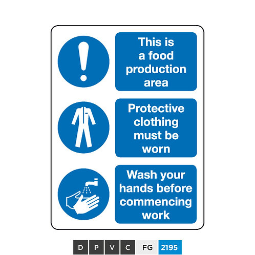 Food production area, Protective clothing must be worn, Wash your hands