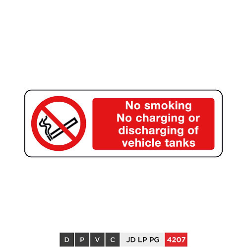 No smoking, No charging or discharging of vehicle tanks