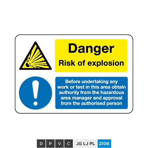 Danger Risk of explosion, must obtain authority