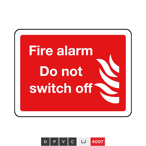 Fire alarm, Do not switch off