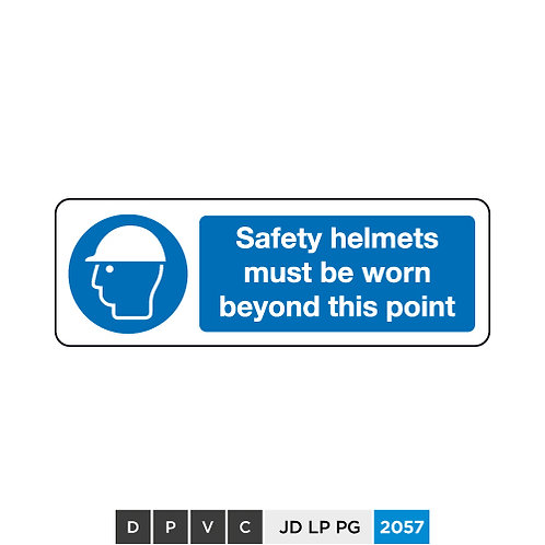 Safety helmets must be worn beyond this point