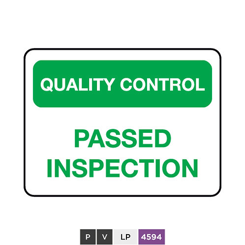 Quality control, Passed inspection
