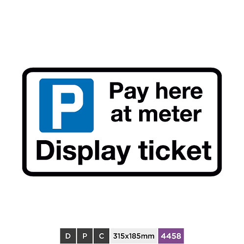 Pay here at meter, Display ticket