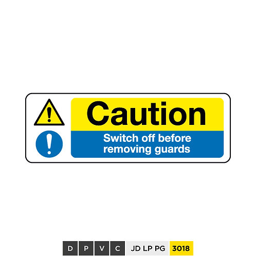 Caution, Switch off before removing guardss