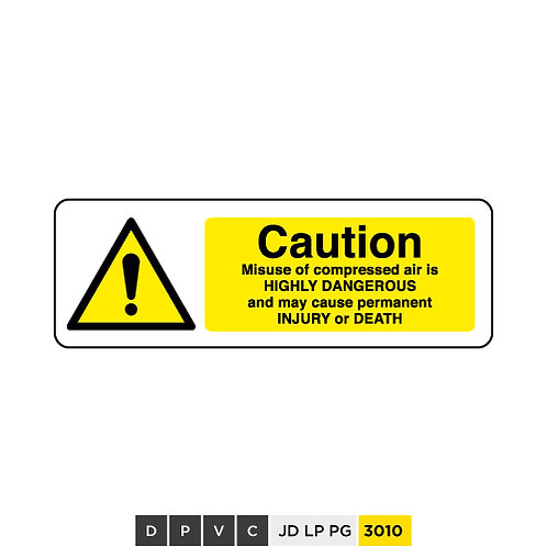 Caution, Highly Dangerous may cause Injury or Death
