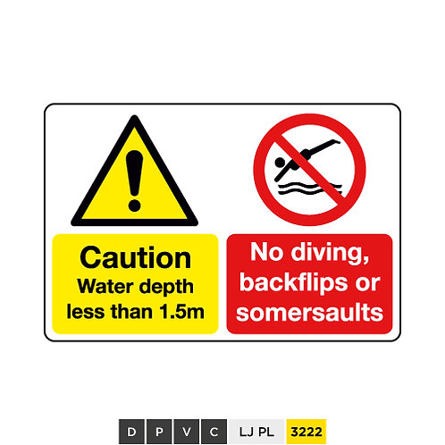 Caution, Water depth less than 1.5m, No diving, backflips or summersaults