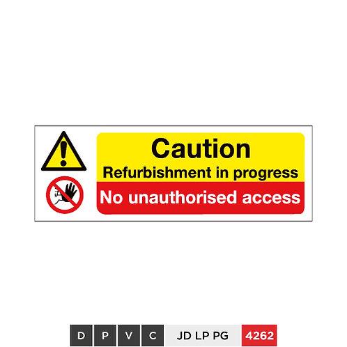 Caution, Refurbishment in progress, No unauthorised access