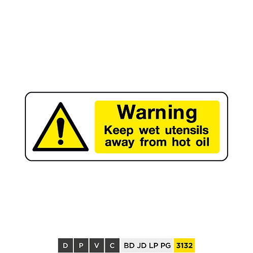 Warning, Keep wet utensils away from hot oil