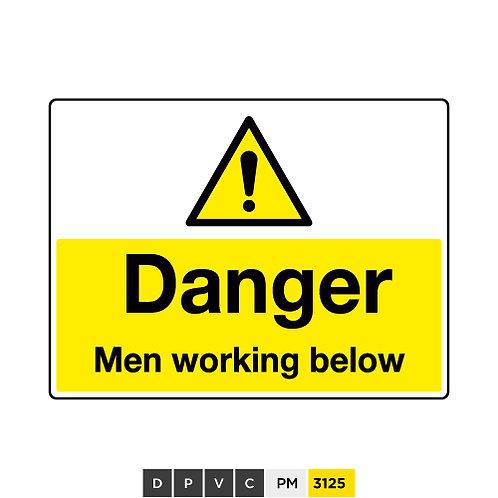 Danger, Men working below