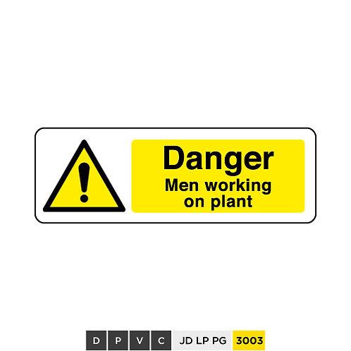 Danger, Men working on plant